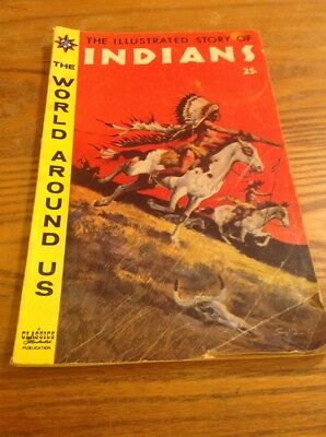 The World Around Us #2 VG 1958 Gilberton Story of Indians Comic Book