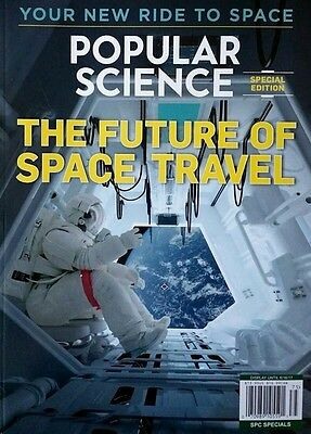 Popular Science: The Future Of Space Travel - Your New Ride To Space
