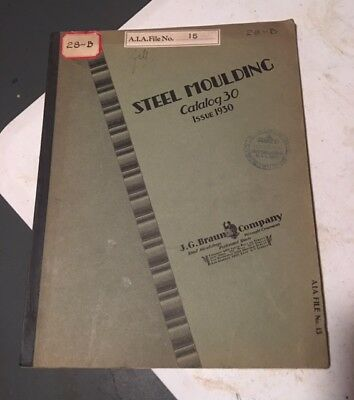 Antique J.G. Braun Co Steel Brass Bronze Wrought Cast Iron Moulding Catalog 1930