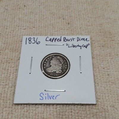 1836 Capped Bust Dime VG or F Very Good to Fine Liberty Cap U.S. Type Coin Toned