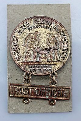 Vintage Copper Token And Medal Society Past Officer Pin.