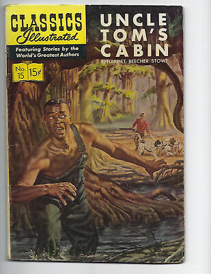 1 #15 Uncle Tom,s Cabin  Classics Illustrated Comic Book  Very Good.Condition