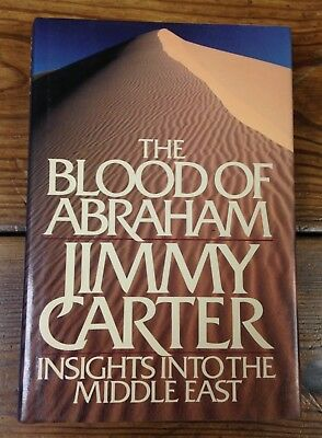 SIGNED - Jimmy Carter - The Blood of Abraham - Hardcover - President-