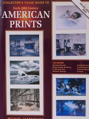 Early 20th Century American Prints - Collector's Book & Value Guide (2004)