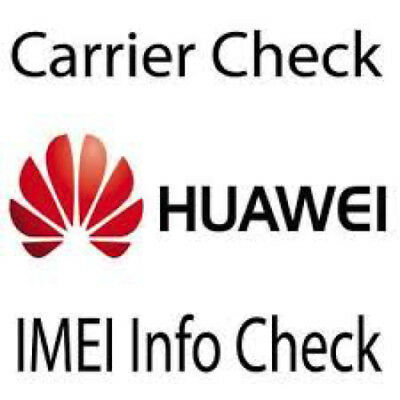 Official Huawei Imei Carrier Check Network Sim Lock Warranty Blacklist Report