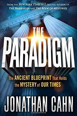 The Paradigm Jonathan Cahn  The Ancient Blueprint That Holds the Mystery Hardcov