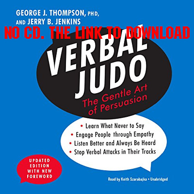 Verbal Judo, Updated Edition The Gentle Art of Persuasion by George  (AUDIO)