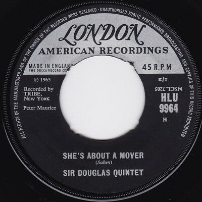 SIR DOUGLAS QUINTET | She's About A Mover | Beat Single 1965