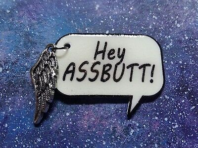 Hey Assbutt quote badge/pin with wing charm supernatural Castiel spn