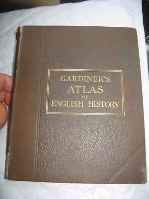 Gardiners School Atlas of English History Samuel Rawson Gardiner 1892