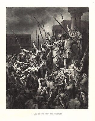 Gustave Dore: S. PAUL RESCUED FROM THE MULTITUDE