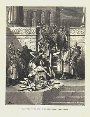 Gustave Dore: SLAUGHTER OF THE SONS OF ZEDEKIAH