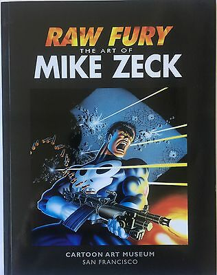 MIKE ZECK Raw Fury Softcover Art Book Signed of 500 SF Cartoon Art Museum 2014