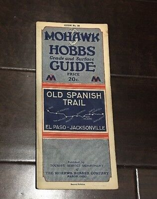 Vintage Hobbs Guide Old Spanish Trail 1929 with Map Mohawk Rubber Company