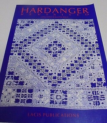Hardanger Revisited expanded edition By J and K Kilot-Embroidery Hardanger Book