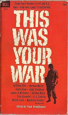 This was your War, ed. by Frank Brookhouser