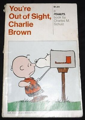 You're Out of Sight, Charlie Brown Peanuts  1st Ed.Form  Paperback 1970 Schulz