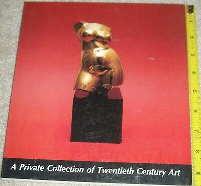 "May 1982 Richard A Bourne ""A Private Collection of Twentieth Century Art"""