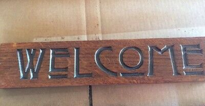 Mission Oak Sign Carved Welcome Craftsman Style