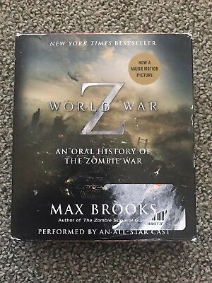 World War Z : The Complete Edition: An Oral History of the Zombie War