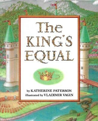 THE KING'S EQUAL, by Katherine Paterson (1992, Hardcover)