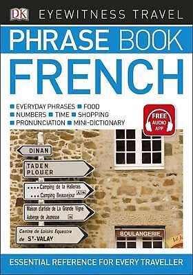 Eyewitness Travel Phrase Book French: Essential Reference for Every Traveller (E