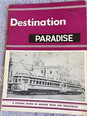 Destination Paradise Adelaide Trams And Trolleybuses