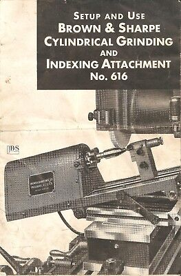 Setup and Use Manual for Brown and Sharpe No. 616 attachment