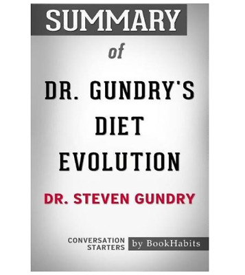 Summary of Dr. Gundry's Diet Evolution by Dr. Steven R. Gundry - Conversation St