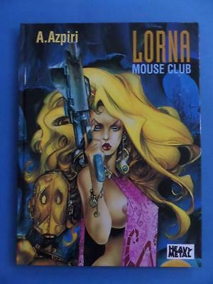 Lorna Mouse Club Hardback! Azpiri Heavy Metal Erotic Adult!
