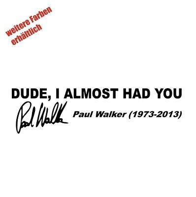 "Aufkleber "" Paul Walker "" Sticker Decal Folie Tuning"