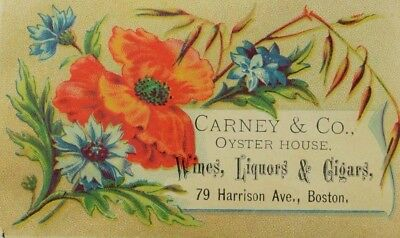 1870's-80's Carney & Co Oyster House Wines Liquors & Cigars Poppy Flower P67