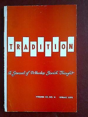 Tradition - a journal of Orthodox Jewish thought - vol 17 no. 4 (Spring 1979)