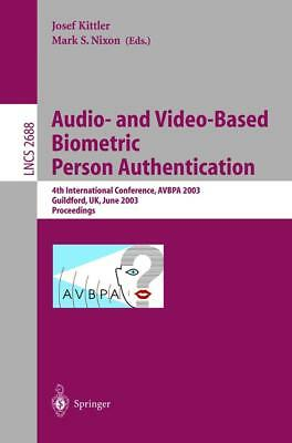 Audio-and Video-Based Biometric Person Authentication  Lecture Notes in Comput..
