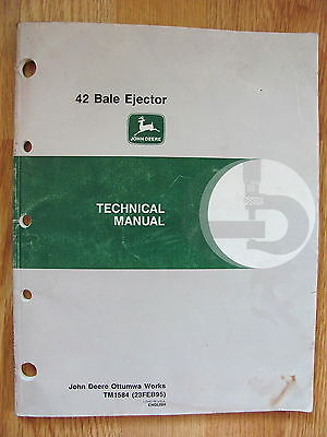 John Deere Technical Manual 42 Bale Ejector TM1584 Copyright 1995