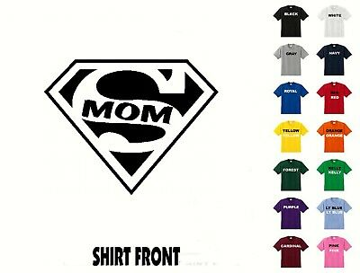 Super Mom T-Shirt #D463 - Free Shipping