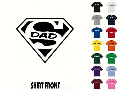 Super Dad T-Shirt #D464 - Free Shipping