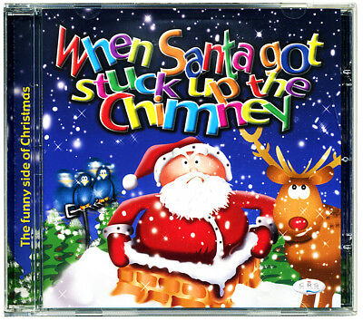 When Santa Got Stuck up the Chimney CD. 20 Xmas children's songs *NEW & WRAPPED*