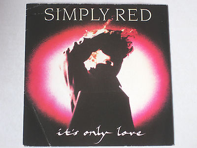 Simply Red * It's Only Love / Turn It Up * UK - YZ349 - 1989 - VG