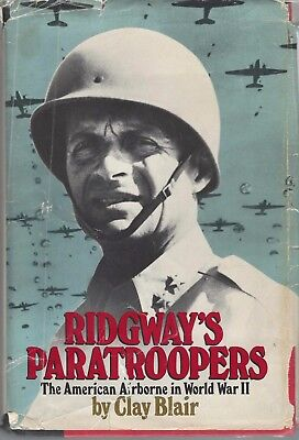 WW2 AIRBORNE book,Ridgeway's Paratroopers 688 pgs 1st Edt, patches shown,C Blair