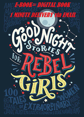 Good Night Stories for Rebel Girls: an EBook - NOT Hard Book-only EMAIL Delivery