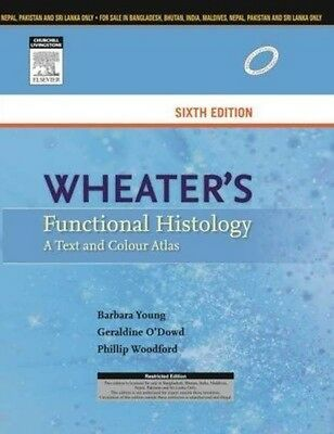 NEW- Wheater's Functional Histology : A Text and Color Atlas **INTERNATIONAL ED