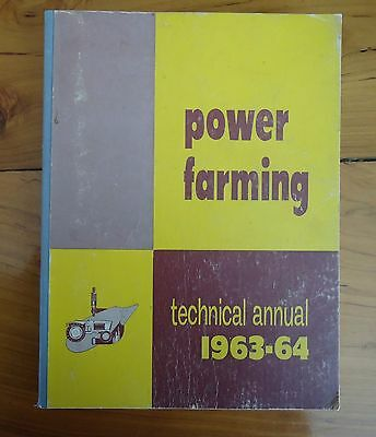 Vintage1963-64 Power Farming Technical Annual