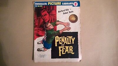 Thriller Picture Library No 444 Penalty of fear Barford city v Ticket Touts