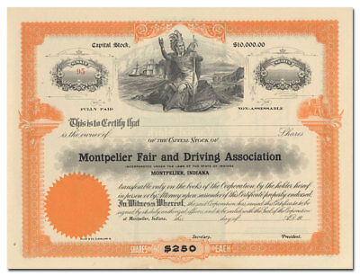 Montpelier Fair and Driving Association Stock Certificate