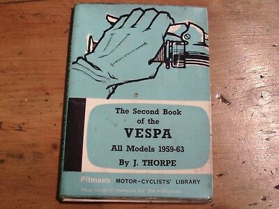 The Second Book Of The Vespa All Models 1959-63