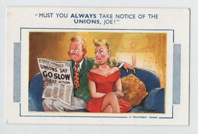 BAMFORTH COMIC postcard - UNION MEMBER GO SLOW - circa. 1955