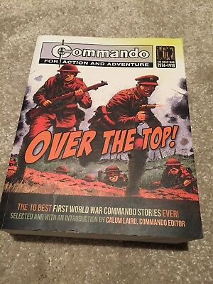 COMMANDO OVER THE TOP Book 10 Best First World War Commando Stories Ever!