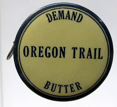 old OREGON TRAIL BUTTER Commercial Creamery celluloid advertising tape measure *