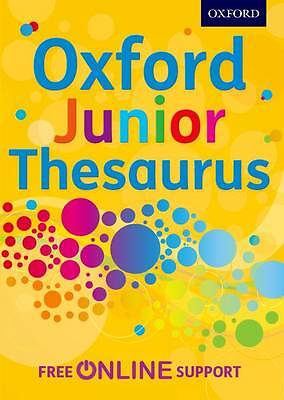 Oxford Junior Thesaurus by Oxford Dictionaries (Mixed media product, 2012)